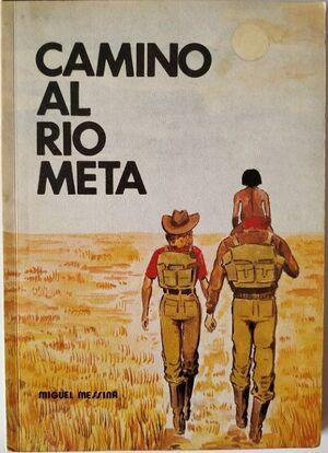 CAMINO AL RIO META