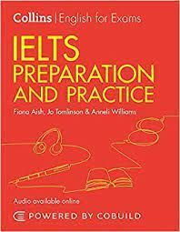 COLLINS ENGLISH FOR EXAMINS. IELTS PREPARATION AND PRACTICE
