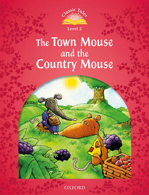 CLASSIC TALES 2. THE TOWN MOUSE AND THE COUNTRY MOUSE. MP3 PACK