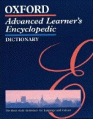 OXFORD ADVANCED LEARNER'S ENCYCLOPEDIC DICTIONARY