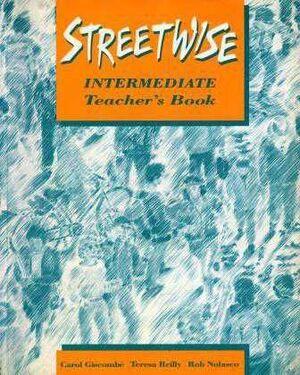 STREETWISE INTERMEDIATE TEACHER'S BOOK