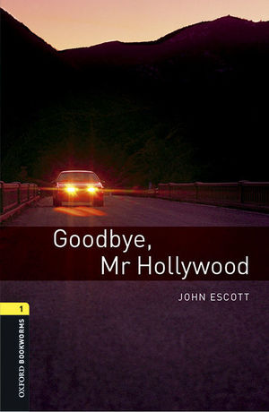 OXFORD BOOKWORMS 1. GOODBYE MR HOLLYWOOD MP3 PACK