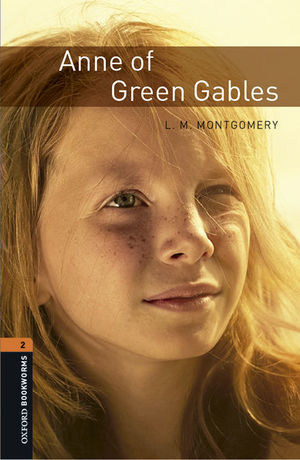 OXFORD BOOKWORMS 2. ANNE OF GREEN GABLES MP3 PACK