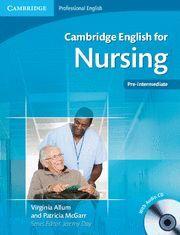 CAMBRIDGE ENGLISH NURSING PRE-INTERMEDIATE ST/CD