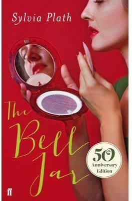 THE BELL JAR (50 TH ANNIVERSARY EDITION)