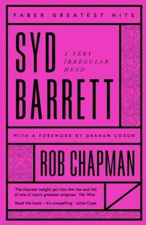 SYD BARRETT . A VERY IRREGULAR HEAD