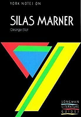 YORK NOTES ON SILAS MARNER