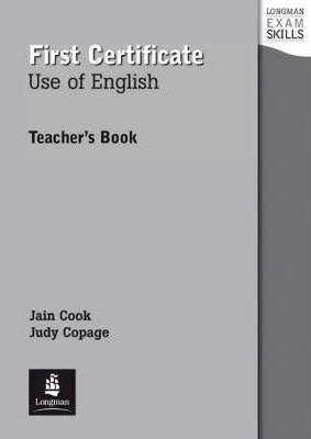 FIRST CERTIFICATE : USE OF ENGLISH (TEACHER'S BOOK)