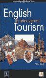 ENGLISH FOR INTERNATIONAL TOURISM INTERMEDIATE STUDENT´S BOOK