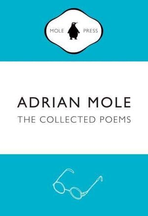 COLLECTED POEMS OF ADRIAN MOLE, THE