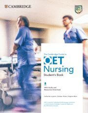 GUIDE TO OET NURSING.   STUDENT'S BOOK WITH AUDIO AND RESOURCES DOWNLOAD. 45.13