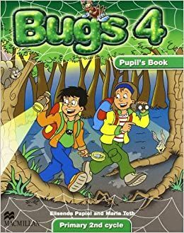 BUGS 4 PUPIL´S BOOK PRIMARY 2ND CYCLE
