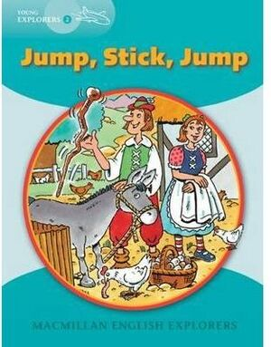 (EXPLORERS YOUNG 2) JUMP, STICK, JUMP