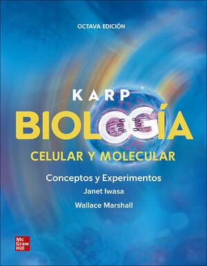 KARP BIOLOGIA CELULAR Y MOLECULAR CONCEPTOS Y EXPERIMENTOS