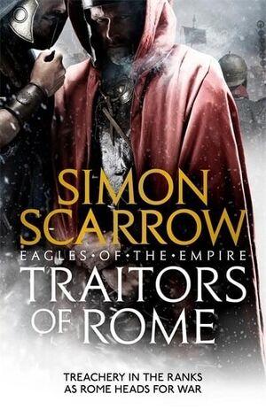 TRAITORS OF ROME (EAGLES OF THE EMPIRE 18)