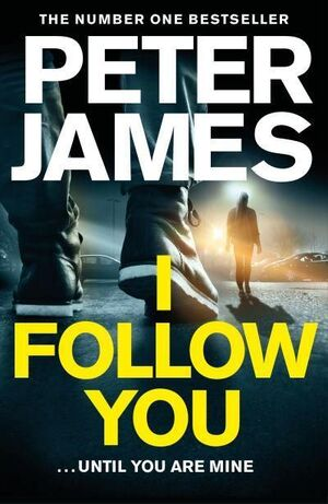 I FOLLOW YOU ...UNTIL YOU ARE MINE
