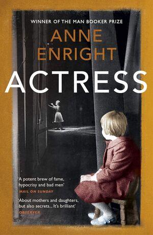 ACTRESS (LITERARY FICTION )