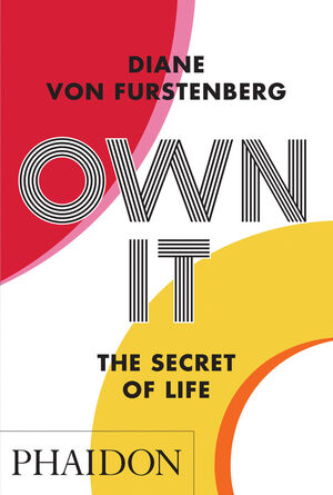 OWN IT. THE SECRET OF LIFE