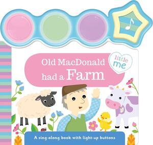 OLD MACDONALD HAD A FARM.(LITTLE ME LIGHT-UP SOUNDS)
