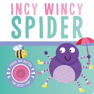 INCY WINCY SPIDER (NUEVA EDICION)