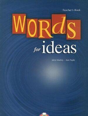 WORDS FOR IDEAS TEACHER´S BOOK