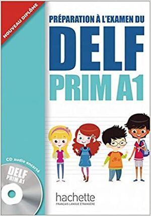 PREPARATION A L´EXAMEN DU DELF PRIM A1 ALUMNO+CD