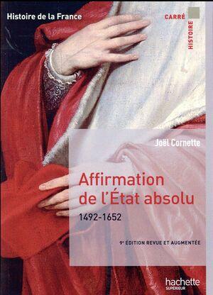 AFFIRMATION DE L´ETAT ABSOLU 1492-1652