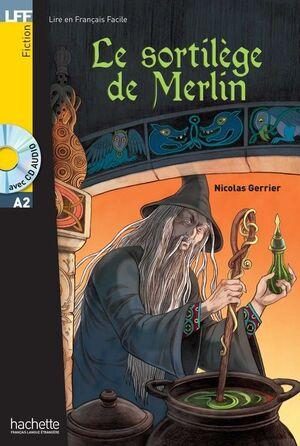 SORTILEGE DE MERLIN + CD