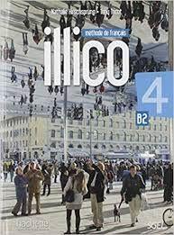 ILLICO 4 B2 (METHODE DE FRANCAIS)