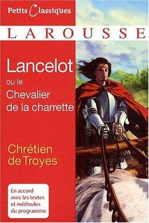 146, LANCELOT OU LE CHEVALIER DE LA CHARRETTE. PETITS CLASSIQUES