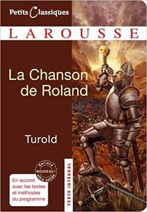 154, LA CHANSON DE ROLAND. PETITS CLASSIQUES
