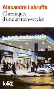 CHRONIQUES D UNE STATION-SERVICE