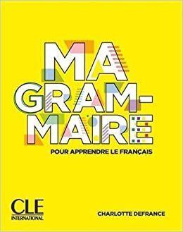 MA GRAMMAIRE - NIVEAUX A1;A2 - LIVRE