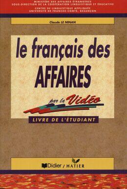 LE FRANCAIS DES AFFAIRES LIVRE DE L´ETUDIANT