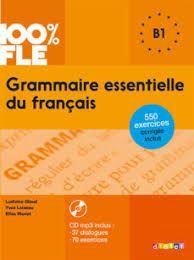 GRAMMAIRE ESSENTIELLE DU FRANCAIS + 550 EXERCICES B1+CD AUDIO