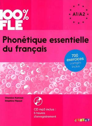 PHONETIQUE ESSENTIELLE DU FRANCAIS. A1/A2 ALUM+CD