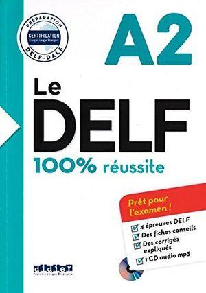 DELF 100  REUSSITE A2 LIVRE+CD