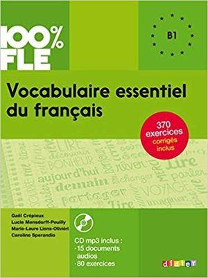 VOCABULAIRE ESSENTIEL DU FRANCAIS. B1 ALUM+CD