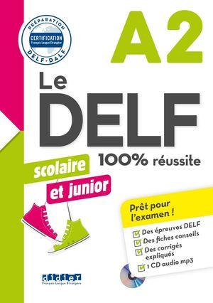 LE DELF JUNIOR SCOLAIRE ET JUNIOR .100% REUSSITE. A2 LIVRE+CD