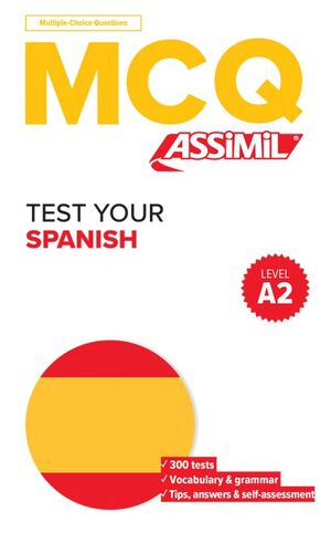 MCQ TEST YOUR SPANISH - A2