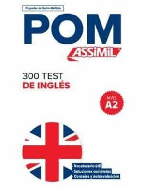 POM 300 TEST DE INGLES - A2