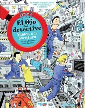 VAMOS A LA AVENTURA  (EL OJO DEL DETECTIVE) (ES / IN)