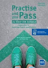 PRACTISE AND PASS B2 FIRST SCHOOLS ALUMNO