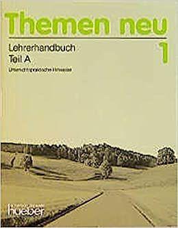 THEMEN NEU 1 LEHRERHANDBUCH TEIL A (PROFESOR)