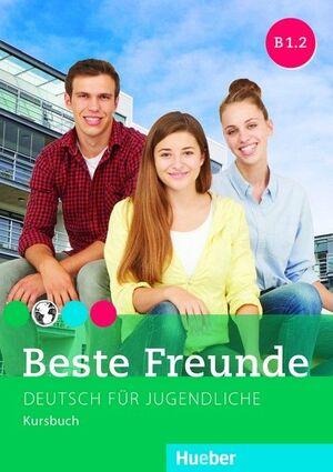 BESTE FREUNDE, B1.2 (DEUTSCH FUR JUGENDLICHE, KURSBUCH)