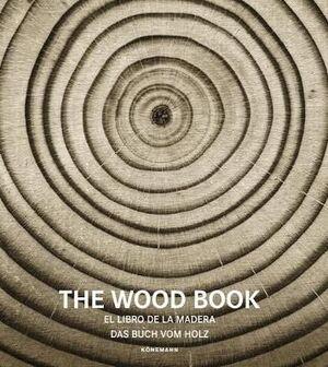 THE WOOD BOOK-EL LIBRO DE LA MADERA- KONEMANN