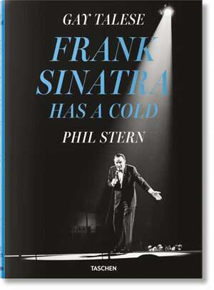 GAY TALESE. FRANK SINATRA HAS A COLD
