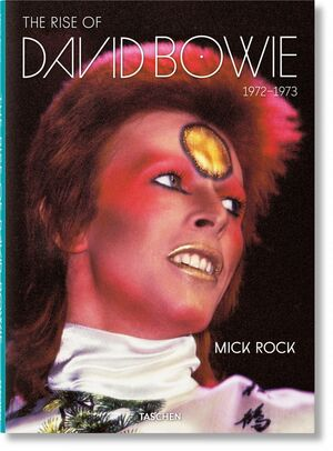 MICK ROCK. THE RISE OF DAVID BOWIE, 1972–1973