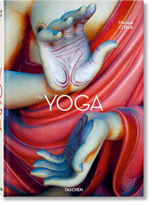 MICHAEL O'NEILL. ON YOGA. THE ARCHITECTUR OF PEACE