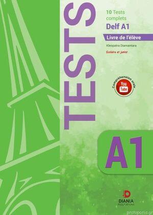 DELF A1 SCOLAIRE. TESTS DELF A1. LIVRE DE LELEVE